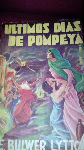los ultimos dias de pompeya - bulwer lytton