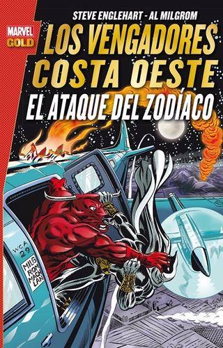 los vengadores costa oeste: el ataque del zodiaco. libro
