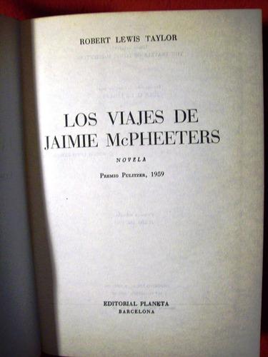 los viajes de jaimie mcpheeters robert lewis taylor españa