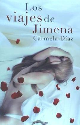 los viajes de jimena(libro novela y narrativa)