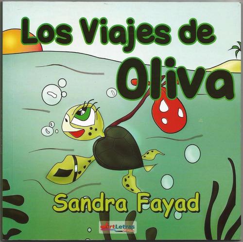 los viajes de oliva -  la tortuga   ( infanto-juvenil)