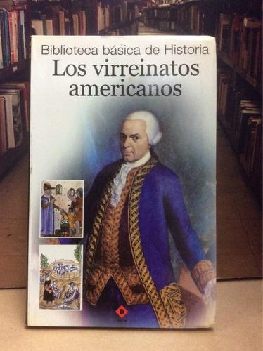 los virreinatos americanos. historia