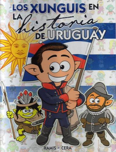 los xunguis en la historia del uruguay - ramis / cera