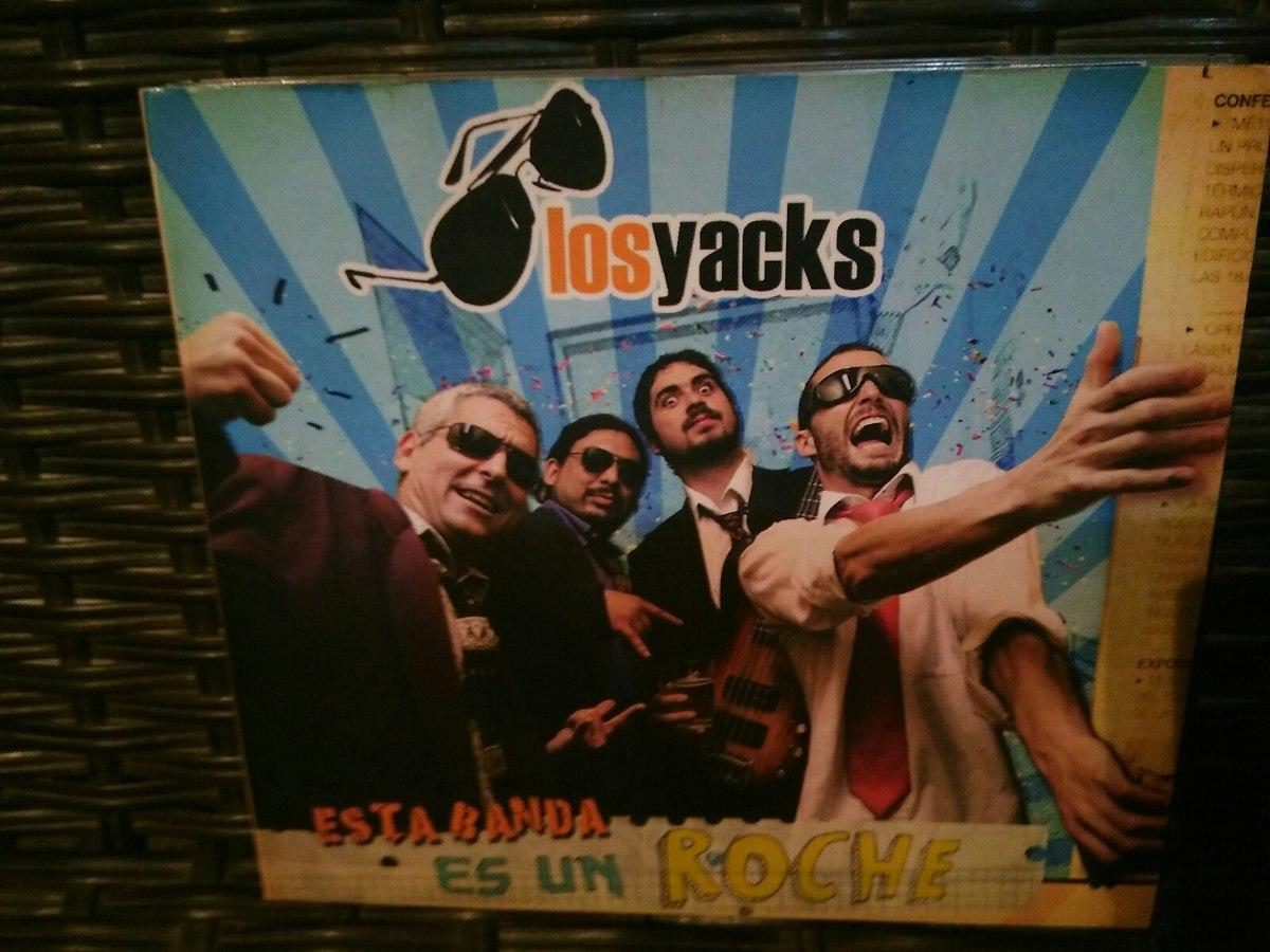 los yacks esta banda es un roche