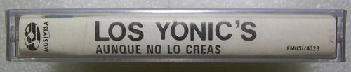 los yonic's. auque no lo creas. kct sellado musivisa