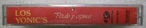 los yonic's. petalos y espinas. kct sellado musivisa 1991