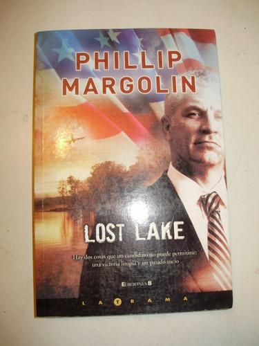lost lake p. margolin ediciones b arg 2008