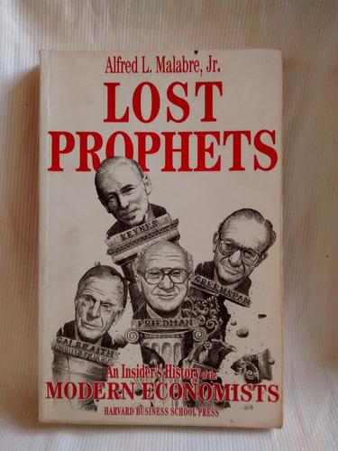lost prophets alfred l. malabre hardvard business en ingles