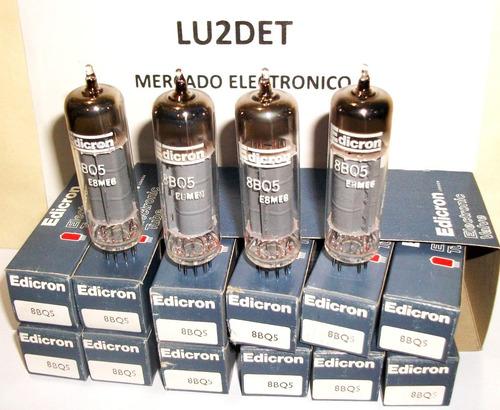 lote 4 valvula electronica 8bq5 nos edicron ( 6bq5 8v filam.