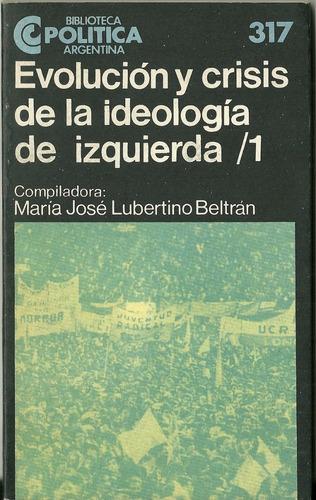 lote ceal bib politica ideologia izquierda lubertino beltran