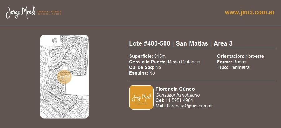 lote perimetral #400-500 - san matias - area 3 - 815m2 #id 12957