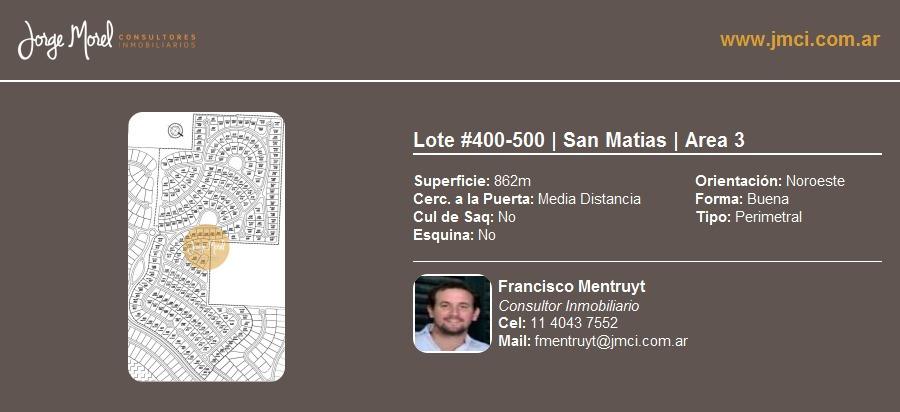 lote perimetral #400-500 - san matias - area 3 - 862m2 #id 12956