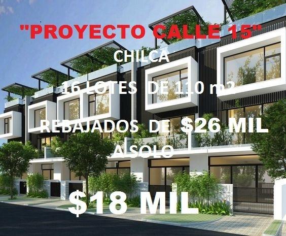 lotes de 110 m2  a solo $18 mil  en nueva y moderna chilca