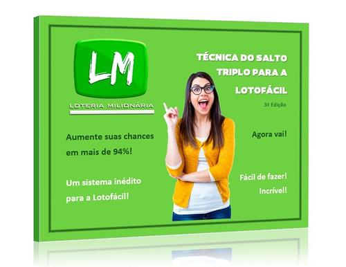 lotofácil - técnica do salto triplo para a lotofácil
