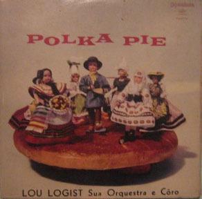 lou logist sua orquestra & coro - polka pie