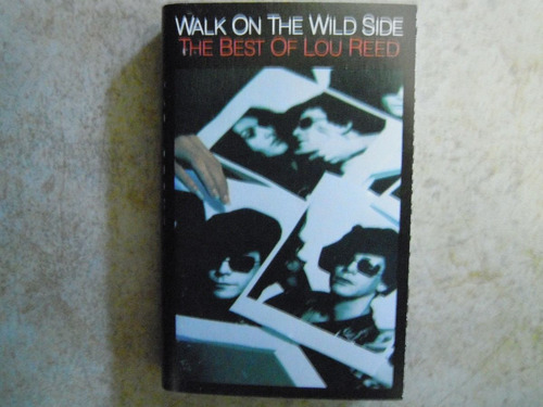 lou reed casette the best of walk on the wild side importado