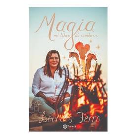 Lourdes Ferro - Magia, Mi Libro De Sombras - Nuevo Libro!!