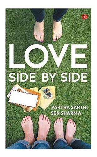 love side by side : parth sarthi sen sharma