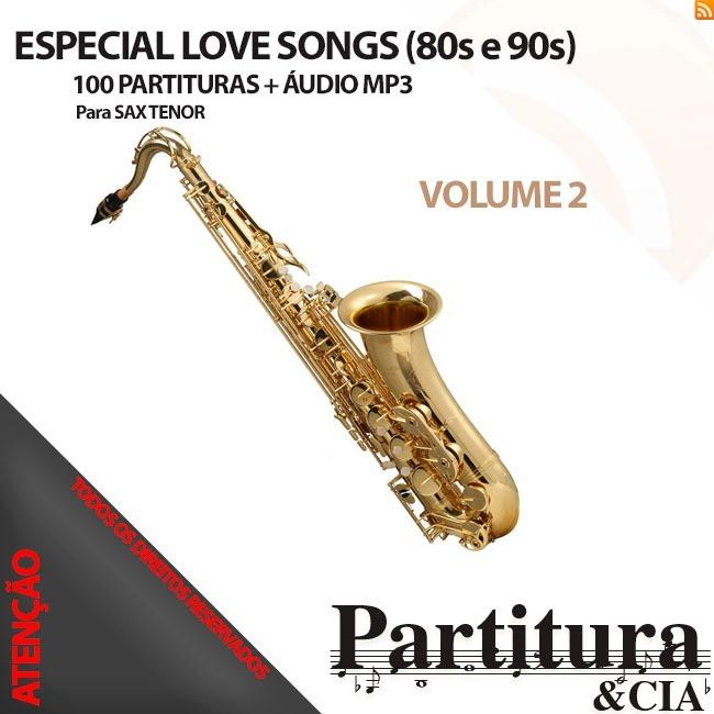 Love Songs Internacional(80s E 90s) Para Sax Tenor Vol 2