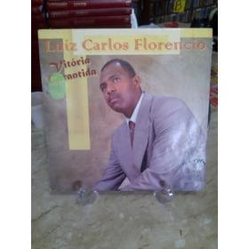 Lp - Luiz Carlos Florencio - Vitória Garantida -