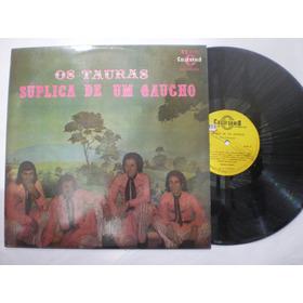 Lp - Os Tauras / Súplica De Um Gaúcho / Califórnia - 4171
