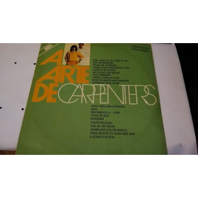 Lp  Carpenters  A Arte 1987  Duplo  / Rock - Pop        (a2)