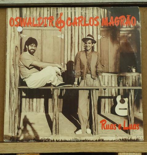 lp - (003) - gaúcho - oswaldir & carlos magrão - ruas e luas