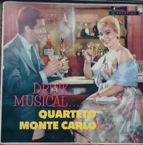 lp (045) vários nac. - quarteto monte carlo - drink musical