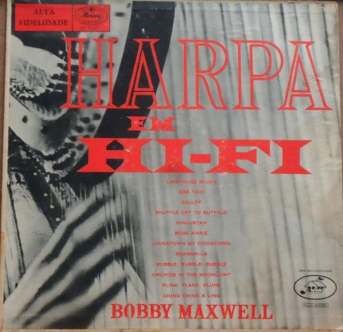 lp (078) outros int. - bobby maxwell - harpa em hi-fi