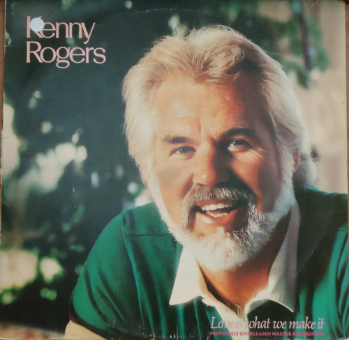 lp (079) outros int - kenny rogers - love is what we make it