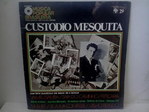 lp 10 p custodio mesquita  historia  mus pop brasileira