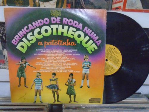 lp - a patotinha / brincando de roda numa discotheque / 1978