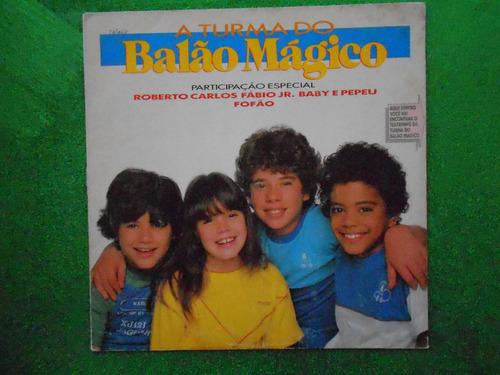 lp a turma do balão mágico p/1984