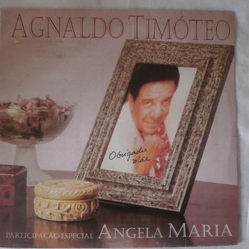 lp agnaldo timóteo 1995 obrigado mãe part. angela maria