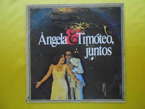 lp aguinaldo timóteo e angela maria juntos  p/1979