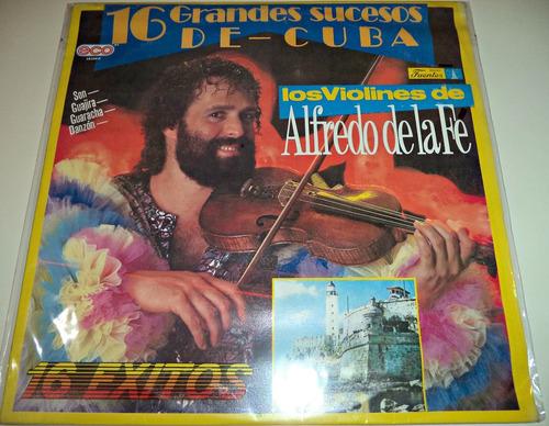 lp alfredo de la fe / 16 grandes sucesos de cuba