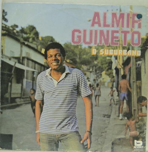 lp almir guineto - o suburbano - 1982  -  a124
