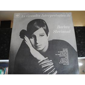 Lp As Grandes Interpretaçoes De Barbra Streisand. Só R$ 20.0
