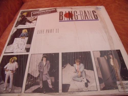lp bang bang, life part 2,