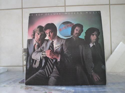 lp bebop deluxe - modern music 1976 exc est encarte r$ 55,00