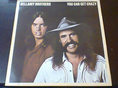 lp bellamy brothers - you can get crazy. com encarte.