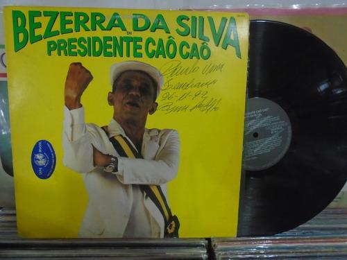 lp - bezerra da silva / presidente cão cão / rca / 1992