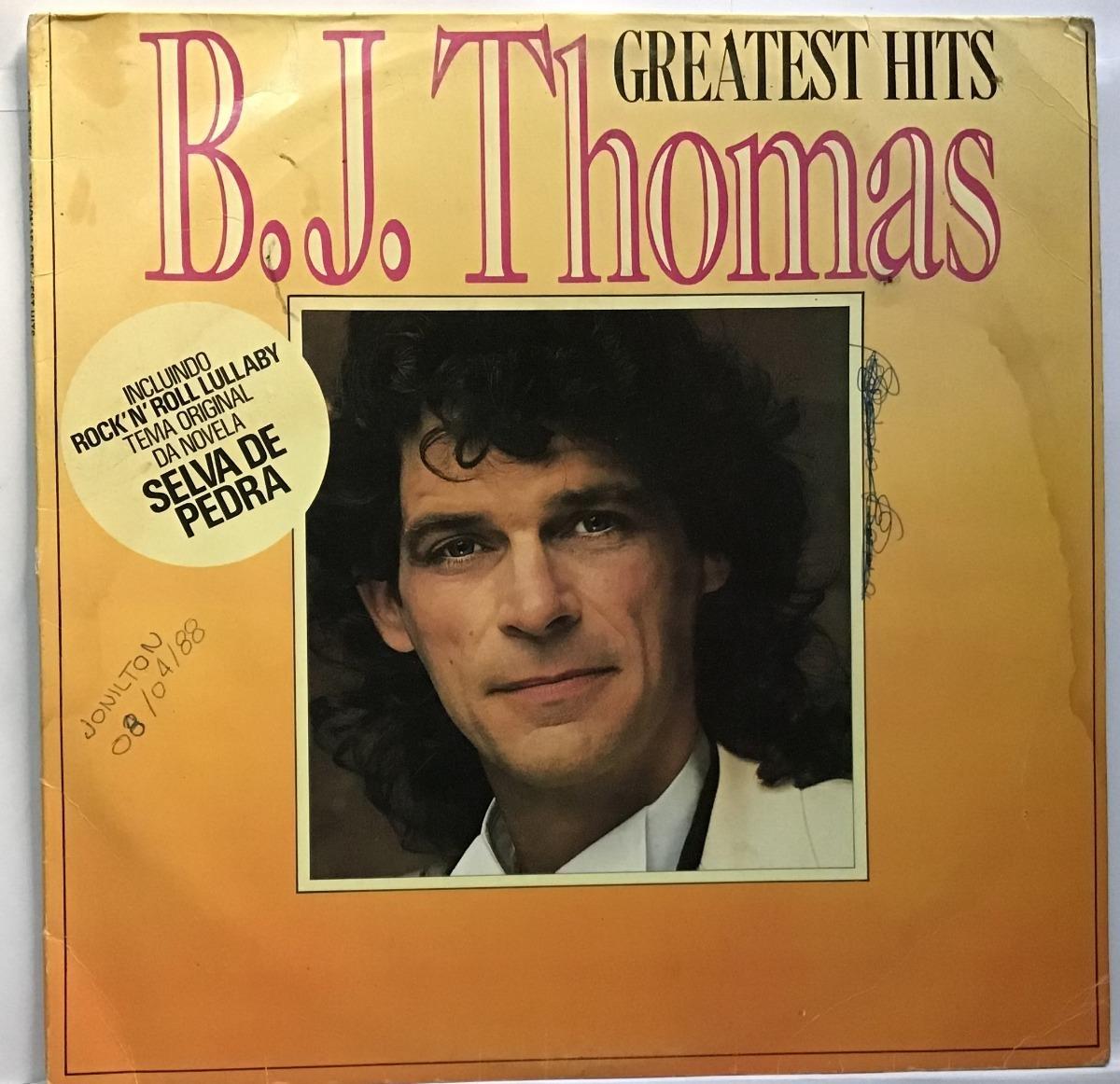 Lp B j  Thomas - Greatest Hits - Rock'n' Roll Lullaby -