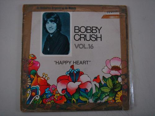 lp bobby crush- happy heart