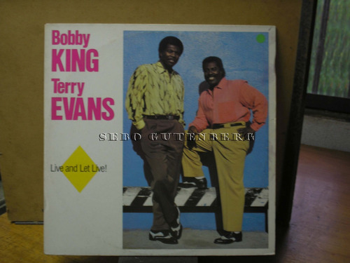 lp - bobby king, terry evans -  live and let live !