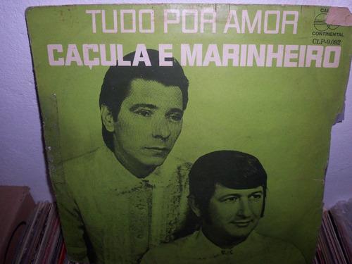 lp caçula e marinheiro 1970 tudo por amor / sertanejo