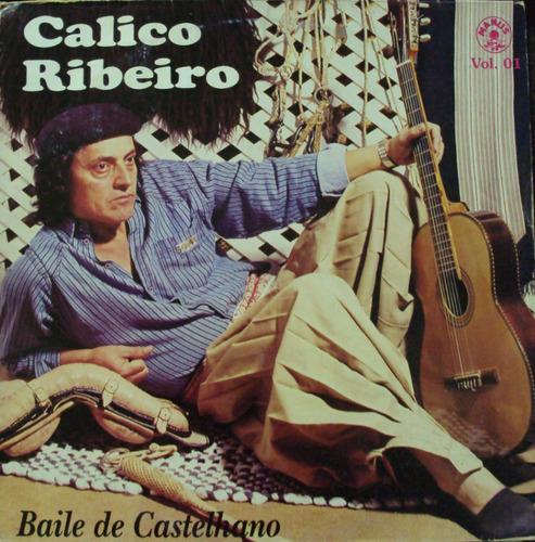 lp calice ribeiro baile de castelhano(frete grátis)
