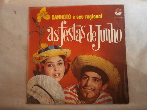 lp canhoto e seu regional as festas de junho, disco de vinil