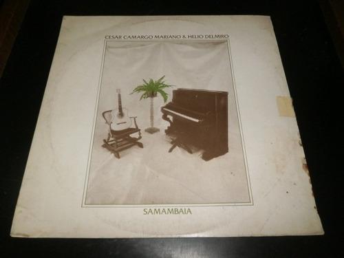 lp cesar camargo mariano & hélio delmiro - samambaia, 1981