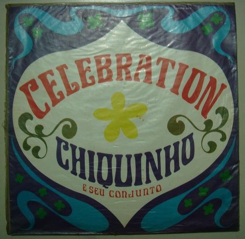 lp chiquinho-  celebration